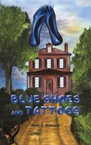 Blue Shoes and Tattoos