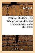 Essai sur l'histoire et les avantages des institutions cliniques, dissertation