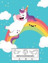 Composition Notebook Simple: Dotted Midline and Picture Space Pretty Unicorn Workbook for Teens Kids Students Girls for Home School College for Wri