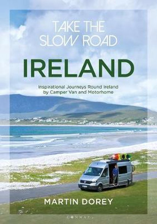 Boek cover Take the Slow Road: Ireland van Martin Dorey (Paperback)