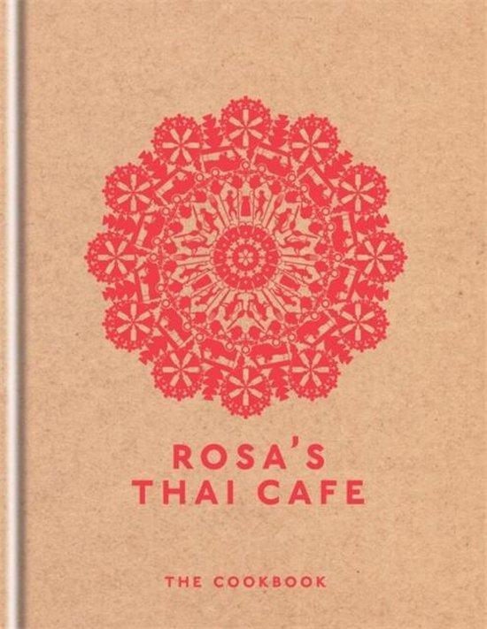 Rosa's Thai Cafe : the Cookbook