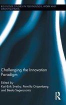 Challenging the Innovation Paradigm