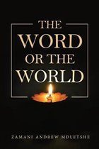 The Word or the World
