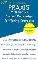 PRAXIS Mathematics Content Knowledge - Test Taking Strategies