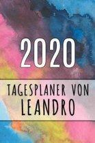 2020 Tagesplaner von Leandro: Personalisierter Kalender f�r 2020 mit deinem Vornamen