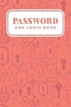 Password and Login Book: Simple Password Keeper Organizer; Password Log Book; Username & Password Book; Alphabetical Tabs Password Logbook For