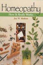 Boek cover Homeopathy van Jay W. Shelton