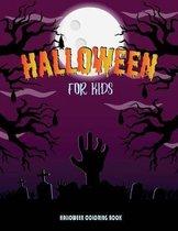 Halloween for Kids: 40 Fun Halloween Book For Kids, Boys and Girls