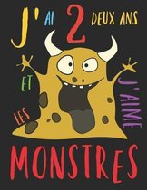 J'ai 2 deux ans et j'aime les monstres: Le livre � colorier pour les enfants de 2 ans qui aime colorier les monstres. Album � colorier monstre.