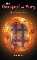The Gospel of Fury: The Gemini Star