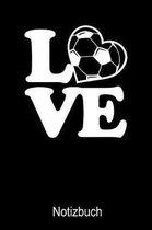 Love Fussball Notizbuch