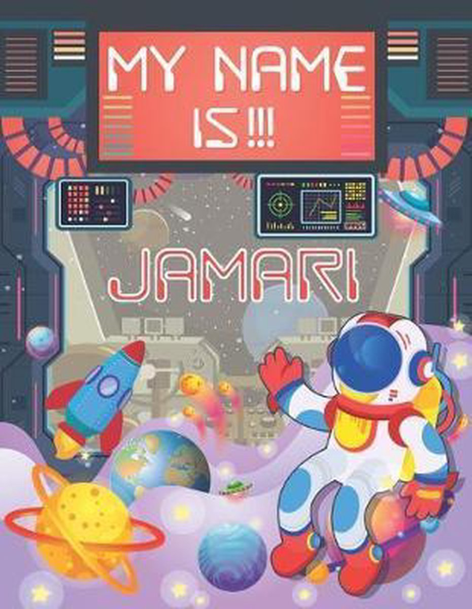 My Name is Jamari: Personalized Primary Tracing Book / Learning How to Write Their Name / Practice Paper Designed for Kids in Preschool a