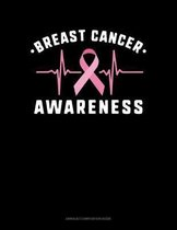 Breast Cancer Awareness: Unruled Composition Book