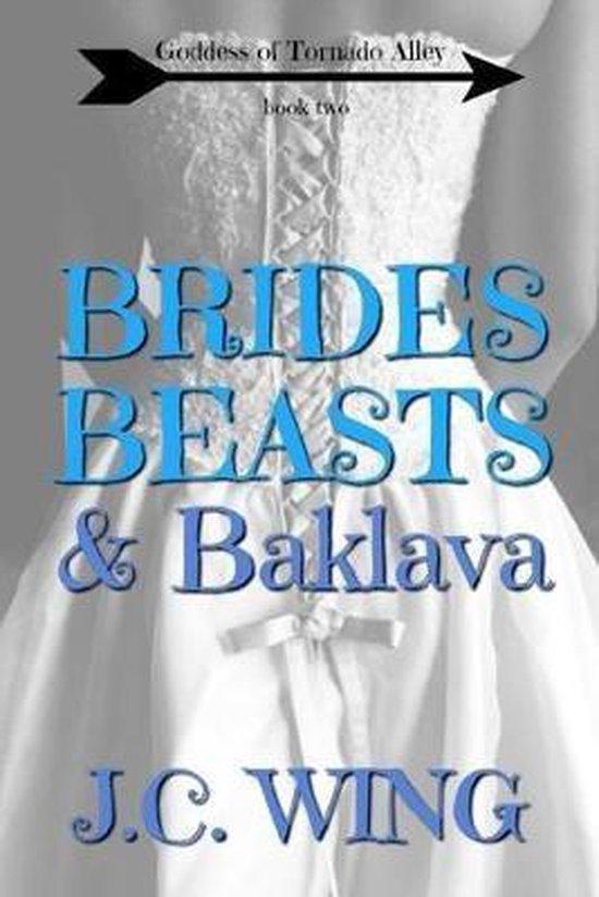 Brides, Beasts & Baklava