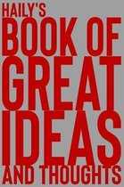 Haily's Book of Great Ideas and Thoughts