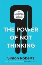 Boek cover The Power of Not Thinking van Dr Simon Roberts