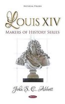 Louis XIV. Makers of History Series
