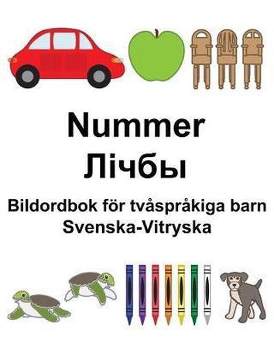Svenska-Vitryska Nummer/Лічбы Bildordbok foer tvasprakiga barn