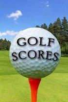 Golf Scores: Log Book For Golfers
