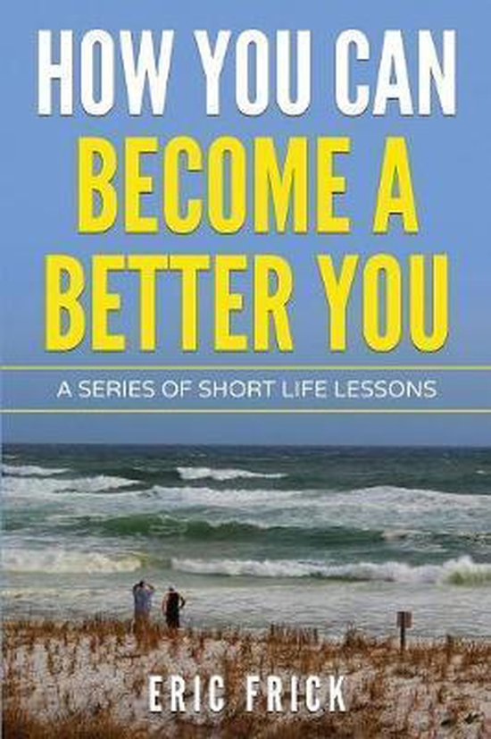 How You Can Become a Better You