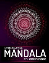 Mandala Coloring Book: A Stress Relieving Mandalas and Patterns Art Book for Adult Relaxation - (Meditation, Soul Soothing, and Happiness)