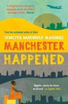Manchester Happened