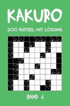 Kakuro 200 Ratsel mit Loesung Band 4