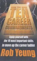 The Ten Career Commandments