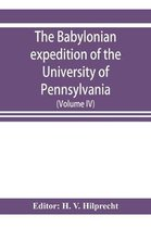 The Babylonian expedition of the University of Pennsylvania