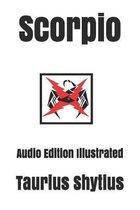 Scorpio: Audio Edition Illustrated