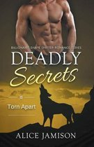 Deadly Secrets Torn Apart (Billionaire Shape-Shifter Romance Series Book 6
