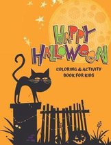 Happy Halloween Coloring and Activity Book for Kids: Large Print Coloring Pages and Puzzles (crossword, word find, and more!)