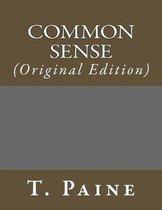 Common Sense: (Original Edition)
