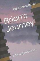 Brian's Journey: A Tribulation Odyssey