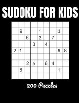 Sudoku For Kids: 200 Sudoku puzzles for children of all abilities