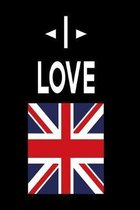 Notebook I love England: Notebook for London Lovers
