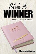 She's a Winner Weekly Goal Journal