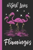 This Girl Loves Flamingos