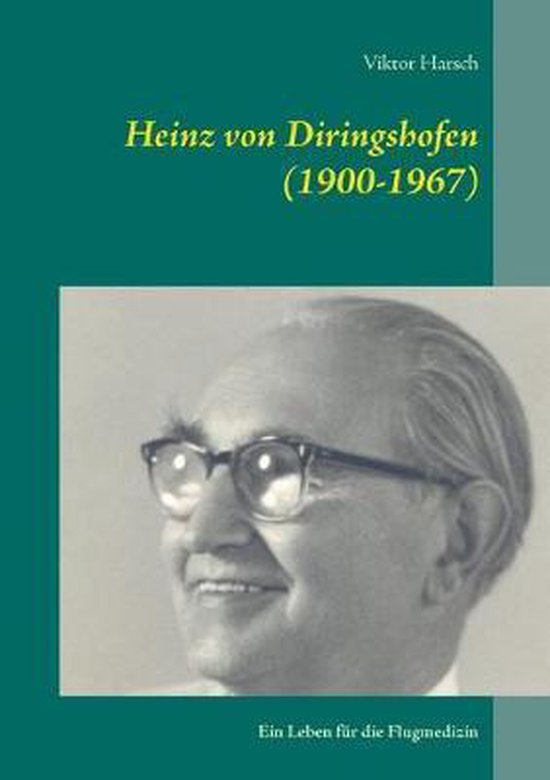 Heinz von Diringshofen (1900-1967)