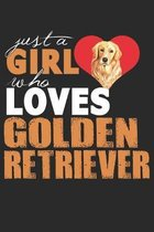 Just A Girl Who Loves Golden Retrriever: Lined Notebook