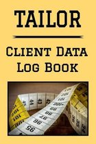 Tailor Client Data Log Book: 6 x 9 Professional Alterations Seamstress Client Tracking Address & Appointment Book with A to Z Alphabetic Tabs to Re