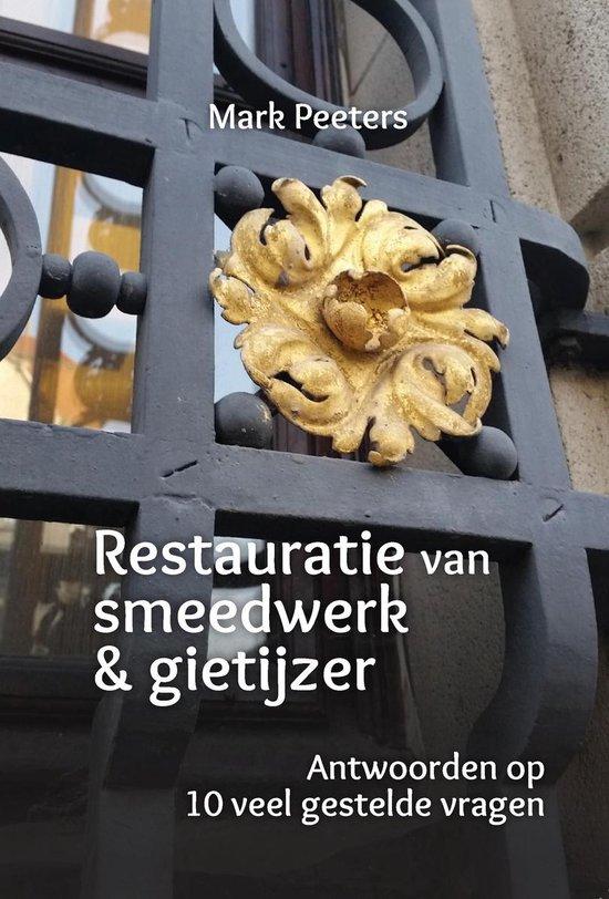 Restauratie van smeedwerk & gietijzer