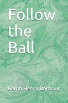 Follow the Ball