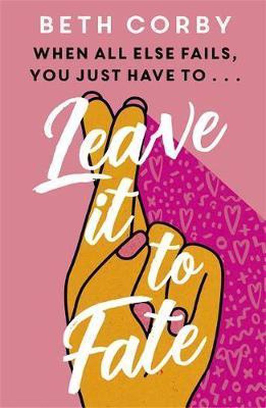 Boek cover Leave It to Fate van Beth Corby (Paperback)
