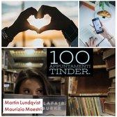 100 Appuntamenti Tinder.