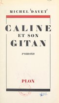 Câline et son Gitan