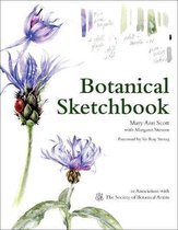 Botanical Sketchbook : Drawing, Painting and Illustration for Botanical Artists