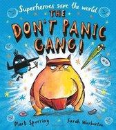 The Don't Panic Gang!