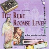 Herinneringen aan het rijke Roomse leven - Jack Botermans; Wim van Grinsven