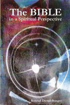 The Bible in a Spiritual Perspective
